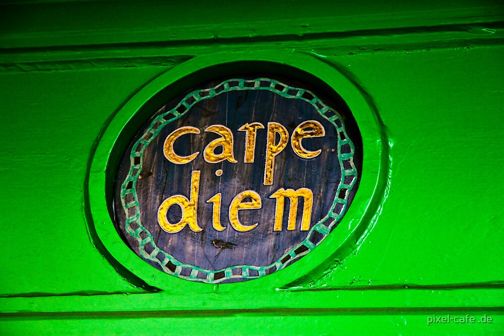 Carpe Diem by pixel-cafe .de