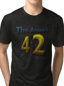 The Answer Is 42 Tri-blend T-Shirt