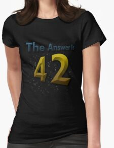 The Answer Is 42 Womens Fitted T-Shirt