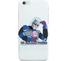 Mr BRAIN Freeze iPhone Case/Skin