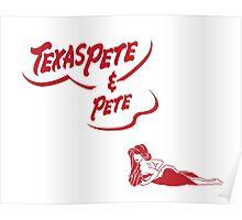 """Texas Pete & Pete"" Poster"