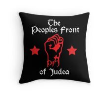 The Peoples Front of Judea Throw Pillow