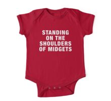 Standing on the shoulders of midgets One Piece - Short Sleeve