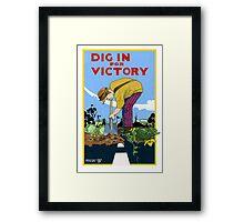 Dig In For Victory Framed Print