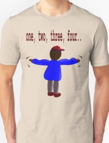 One, two, three, four... T-Shirt
