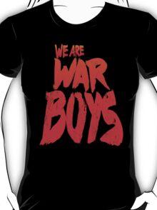 WAR BOYS T-Shirt