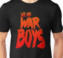 WAR BOYS Unisex T-Shirt