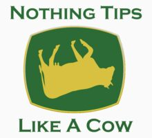 Nothing Tips Like A Cow T-Shirt