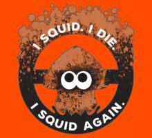 I Squid. I Die. I Squid Again. Kids Clothes