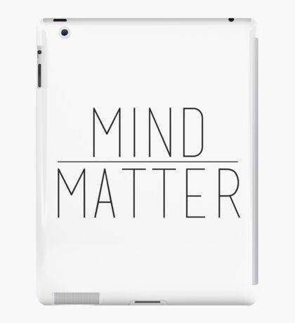 Mind Over Matter iPad Case/Skin