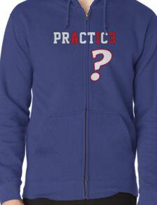 We Talkin' 'Bout Practice? T-Shirt