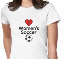 I Love Women's Soccer (T-Shirt & Sticker ) Womens Fitted T-Shirt