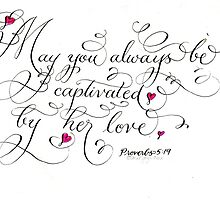 Romantic Proverbs verse handwritten calligraphy by Melissa Goza
