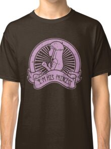 Im his princess 2 Classic T-Shirt