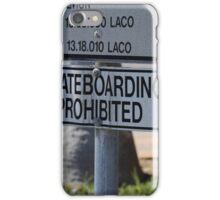 Skateboarding Prohibited iPhone Case/Skin