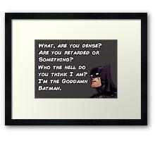 Goddamn Batman, White Lettering version Framed Print