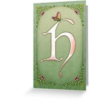 Letter H Greeting Card