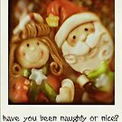 naughty or nice? by Rosemary Scott
