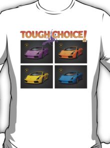 Tough Choice 2 T-Shirt