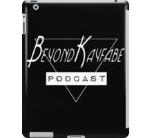 Beyond Kayfabe Podcast - I want a new dr... Podcast. iPad Case/Skin