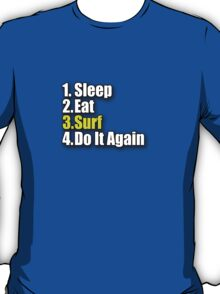 Surf T-Shirt - Surfing Clothing Sticker Bag Sleep Eat Do It Again T-Shirt
