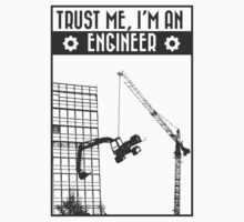 Trust me, I'm an engineer by Akres