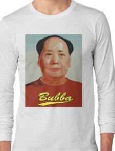 Chairman Bubba  Long Sleeve T-Shirt