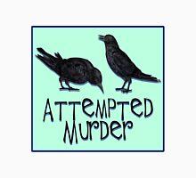 A Case of Attempted Murder Unisex T-Shirt