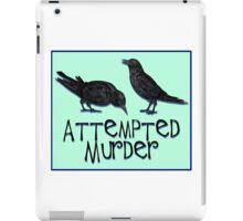 A Case of Attempted Murder iPad Case/Skin