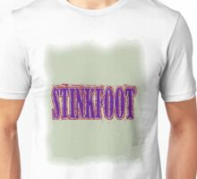 Stinkfoot Unisex T-Shirt