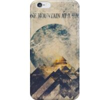 One mountain at a time iPhone Case/Skin