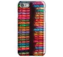 One Hundred Live And Die iPhone Case/Skin