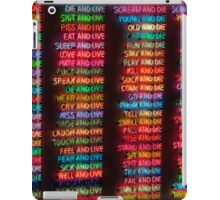 One Hundred Live And Die iPad Case/Skin