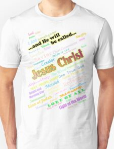 He Will Be Called (version 2) T-Shirt
