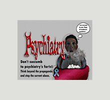 Psychiatry's farts Unisex T-Shirt