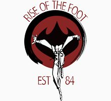 Rise Of The Foot Unisex T-Shirt