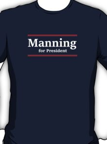 Manning for President (Giants) T-Shirt