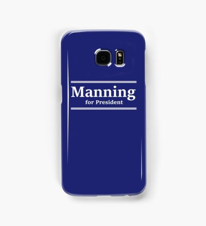 Manning for President (Indy) Samsung Galaxy Case/Skin