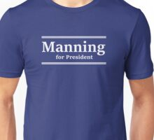 Manning for President (Indy) Unisex T-Shirt