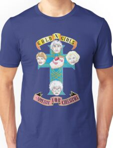 "Gold N Girls ""Appetite for Cheesecake"" Shirt Unisex T-Shirt"