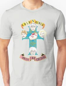 "Gold N Girls ""Appetite for Cheesecake"" Shirt T-Shirt"