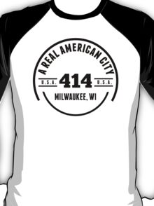 A Real American City Milwaukee WI T-Shirt