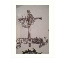 no cross no crown.001. Art Print
