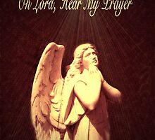 Oh Lord, Hear My Prayer by Marie Sharp