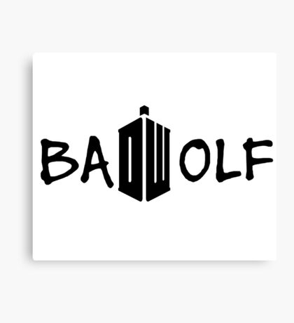 Doctor Who - Bad Wolf Canvas Print