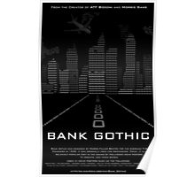 Bank Gothic Typography Poster Poster