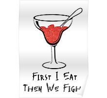 First I Eat Then We Fight  Poster