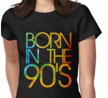 Born in the 90s Womens Fitted T-Shirt