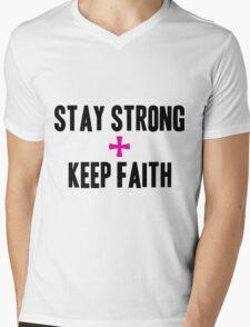 Stay Strong + Keep Faith Mens V-Neck T-Shirt