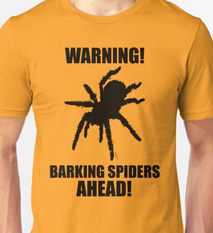 Warning Barking Spiders T-Shirt